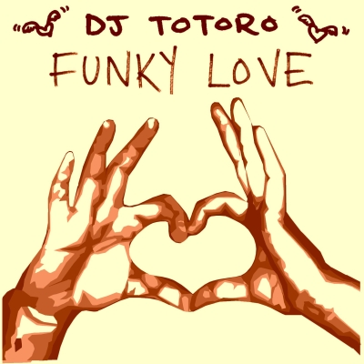 Funky Love Mixtape Cover